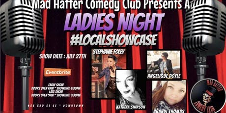 Ladies Night Local Showcase LATE SHOW tickets