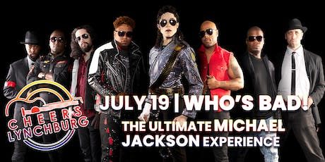 WHO'S BAD! The Ultimate Michael Jackson Experience tickets