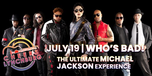 WHO'S BAD! The Ultimate Michael Jackson Experience