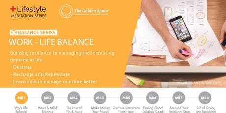 Balance Lifestyle Charger – Work -Life Balance tickets