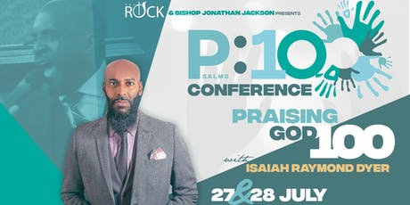 P:100 Conference - Praising God 100% tickets