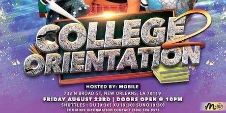 College Orientation 2 tickets