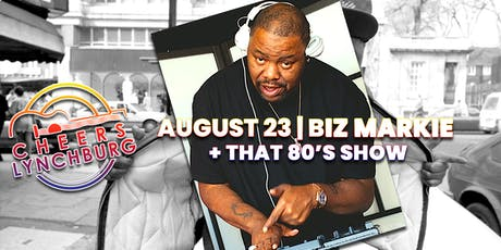 BIZ MARKIE + That 80's Show - CHEERS LYNCHBURG tickets