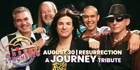 Resurrection A JOURNEY Tribute - CHEERS LYNCHBURG tickets