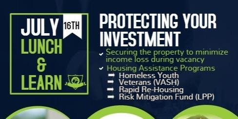 Landlord Lunch & Learn- Protecting Your Investment