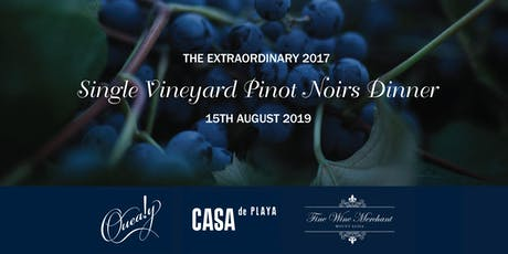 The Extraordinary 2017 Single Vineyard Pinot Noirs Dinner tickets