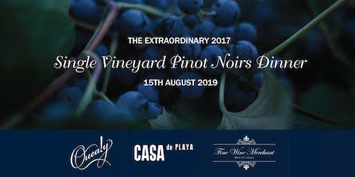 The Extraordinary 2017 Single Vineyard Pinot Noirs Dinner