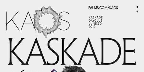 KASKADE @ KAOS POOL PARTY LAS VEGAS SUNDAY JUNE 30TH tickets