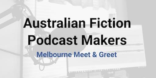 July 2019 Australian Fiction Podcast Makers Melbourne Meet Up!
