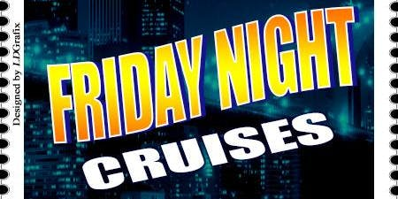 Friday Night Party Cruise