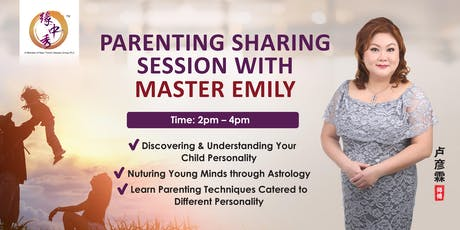 Parenting Sharing Session With Master Emily tickets