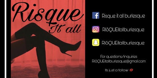 RISQUE it all: Burlesque show AUDITIONS - CHICAGO