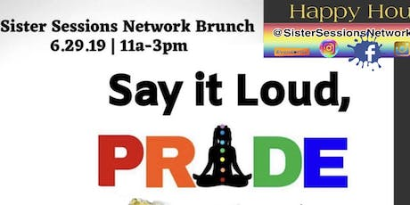 PRIDE Open Mic, Business Showcase & Brunch X SISTER SESSIONS NETWOWORK tickets