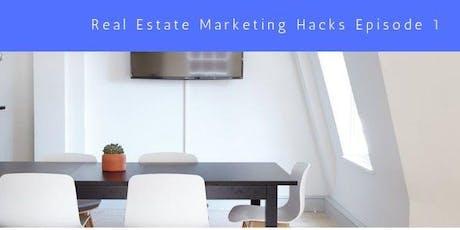 Luxury Real Estate Marketing Hacks tickets