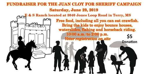 Juan Cloy for Sheriff Campaign Food and Fun - Fundraiser at E&S Ranch