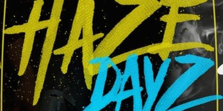 HazeDayz tickets