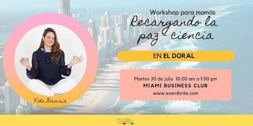 Recargando la Paz Ciencia- Workshop @ModoMama - Vida Gaviria