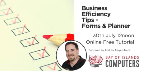 Business Efficiency Tips - Forms & Planner tickets