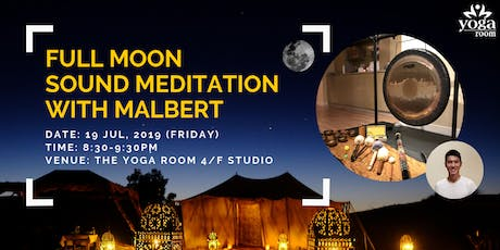 Full Moon Sound Meditation with Malbert tickets