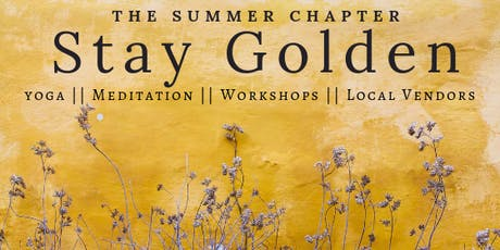 Stay Golden: A One Day Retreat - The Summer Chapter  tickets