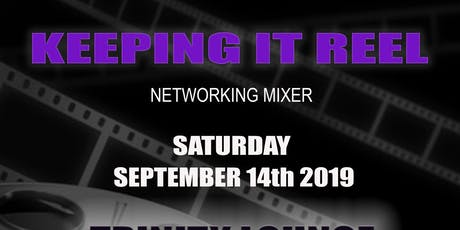 Keeping It Reel: Networking Mixer tickets