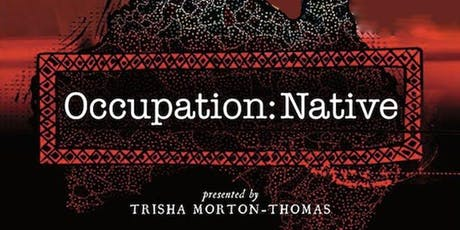 Occupation: Native - Encore Screening - Tue 23rd July - Melbourne tickets
