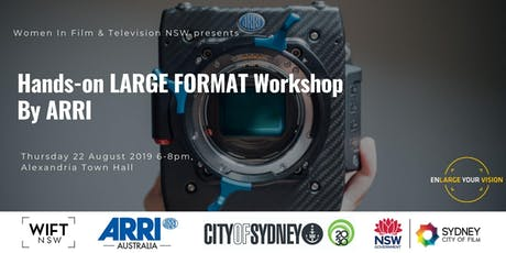 ARRI Large Format Workshop - Hosted by WIFT NSW tickets