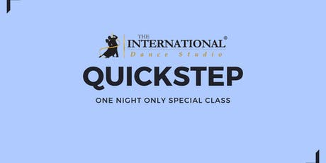 One Night Only: QUICKSTEP [Dance Class] tickets