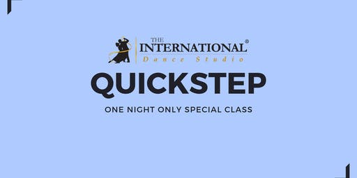 One Night Only: QUICKSTEP [Dance Class]