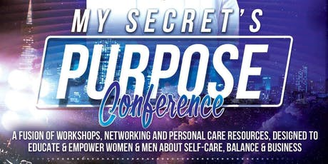 My Secret's Purpose Conference  tickets