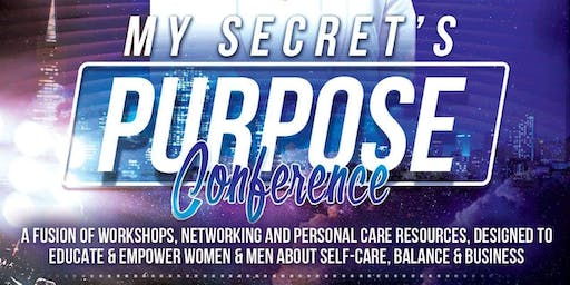 My Secret's Purpose Conference