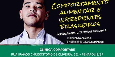 Comportamento Alimentar e Ingredientes Brasileiros ingressos