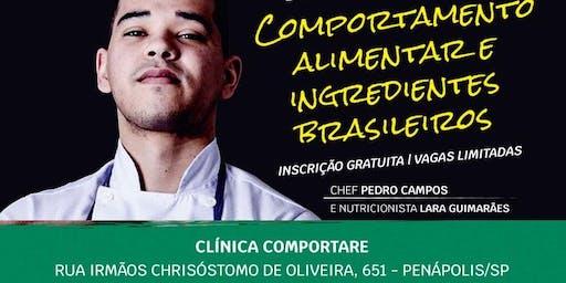 Comportamento Alimentar e Ingredientes Brasileiros