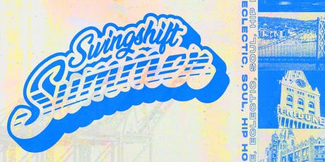 Swingshift Summer: An Oakland Summer Day Party tickets