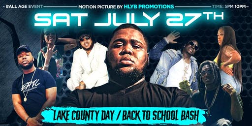 LAKE COUNTY DAY/ BACK TO SCHOOL BASH