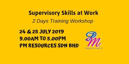 Supervisory Skills at Work [24 & 25 July 2019]