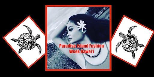 Paradise Island Fashion Week Hawai'i