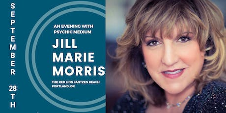 An Evening with Psychic Medium Jill Marie Morris PORTLAND, OR tickets