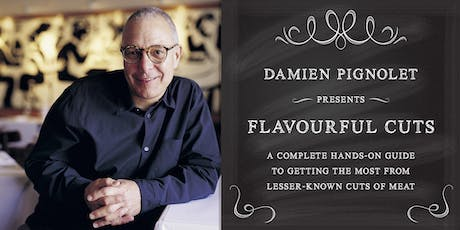 Damien Pignolet presents Flavourful Cuts tickets