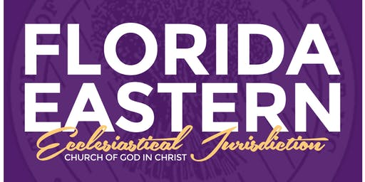 Florida Eastern - Holy Convocation 2019