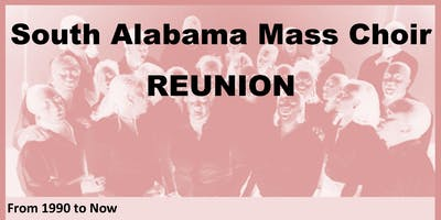 South Alabama Mass Choir 30 Year Reunion