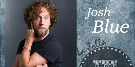 Josh Blue - 8pm tickets