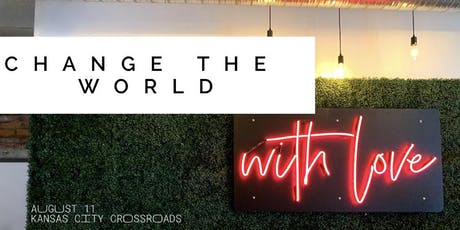 Change the World With Love tickets
