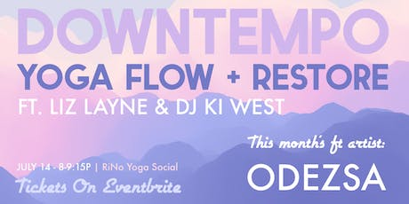 Live DJ Flow + Restore Yoga Class with Liz Layne Yoga and DJ Ki West tickets