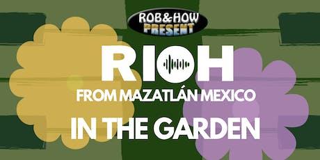 RIOH in the Garden tickets