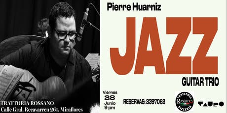Pierre Huarniz Jazz trio entradas