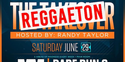 THE TAKEOVER | REGGAETON & HIPHOP | 2 ROOMS & PATIO w/DJ MIND MOTION