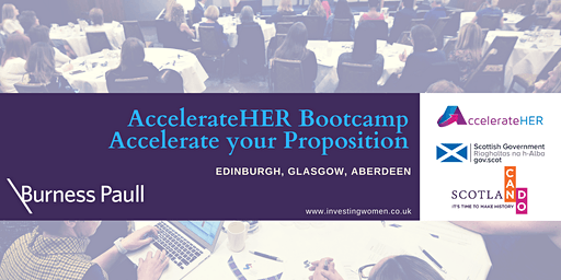 AccelerateHER Bootcamp Edinburgh 2020: Accelerate Your Proposition
