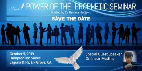 The Power of the Prophetic Seminar TICKETS ON SALE NOW!  tickets