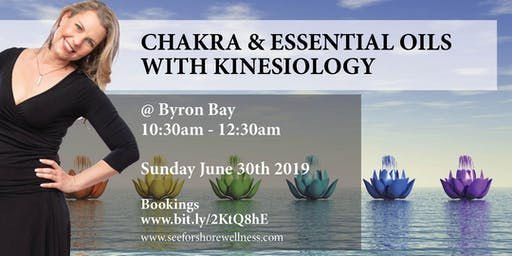 Chakras, Essential Oils, and Kinesiology.